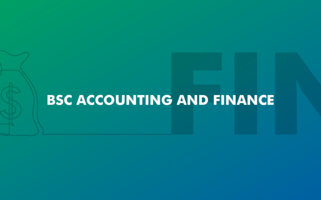 BSc Accounting and Finance | New | Academic Year 2020/21