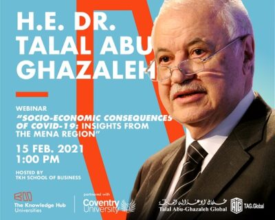 TKH School of Business | H.E. Dr. Talal Abu-Ghazaleh Webinar