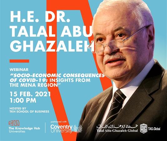 TKH School of Business | H.E. Dr. Talal Abu-Ghazaleh Webinar