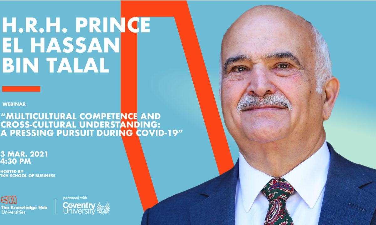 TKH School of Business | H.R.H. Prince El Hassan Bin Talal of Jordan