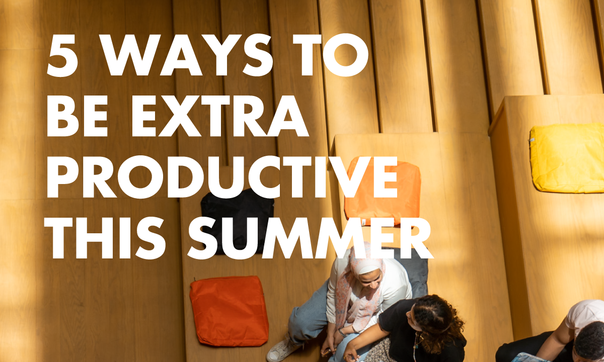 5 Ways to Be Extra Productive This Summer